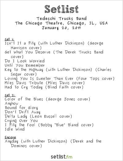 Tedeschi Trucks Band Setlist Chicago Theatre, Chicago, IL, USA 2017