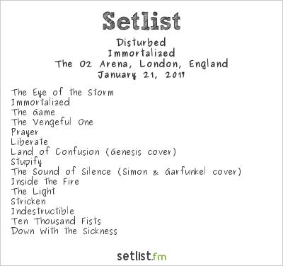 Disturbed Setlist The O2 Arena, London, England 2017, Immortalized