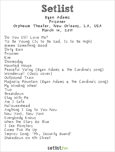 Ryan Adams Setlist Orpheum Theatre, New Orleans, LA, USA 2017, Prisoner