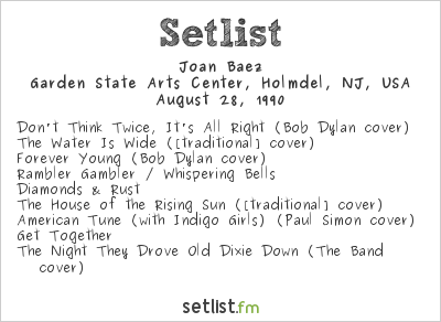 Joan Baez Setlist Garden State Arts Center Holmdel Nj