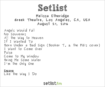 Melissa Etheridge Setlist Greek Theatre, Los Angeles, CA, USA 2016