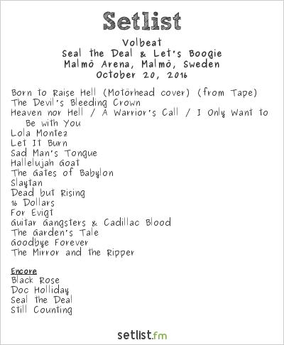 Volbeat Setlist Malmö Arena, Malmö, Sweden 2016, Seal the Deal & Let's Boogie