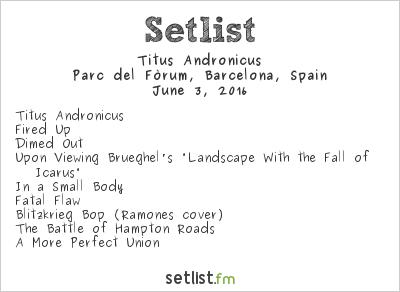 Titus Andronicus Setlist Primavera Sound 2016 2016