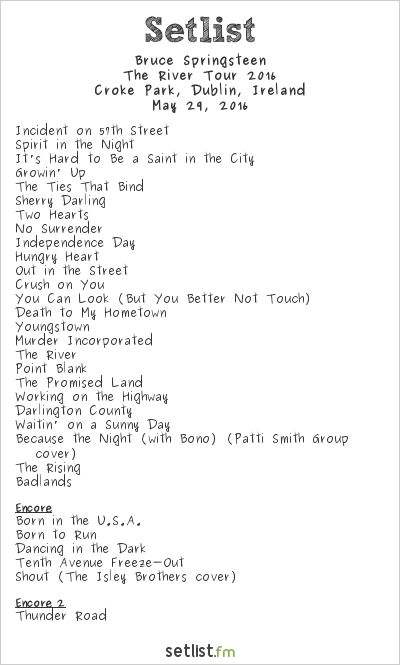 Bruce Springsteen Setlist Croke Park, Dublin, Ireland, The River Tour 2016