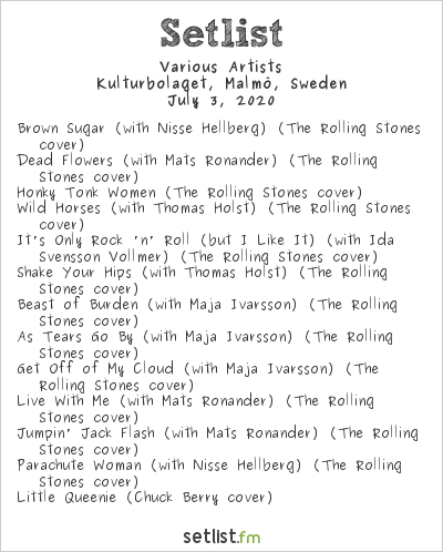 Various Artists Setlist Kulturbolaget, Malmö, Sweden 2020, Second Billing to The Rolling Stones