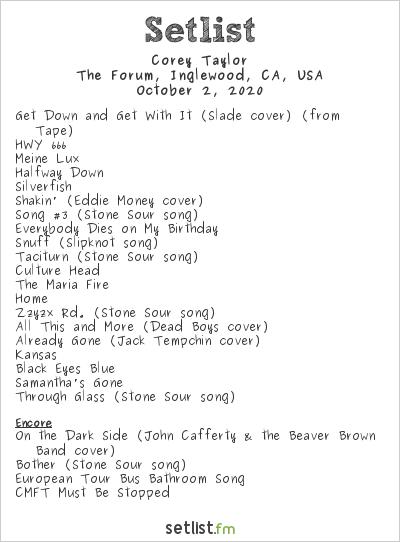 Corey Taylor Setlist The Forum, Inglewood, CA, USA 2020