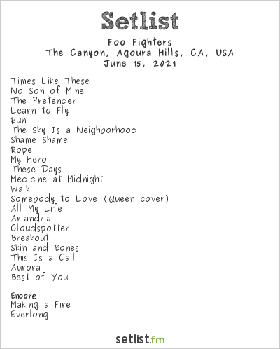 Foo Fighters Setlist The Canyon, Agoura Hills, CA, USA 2021
