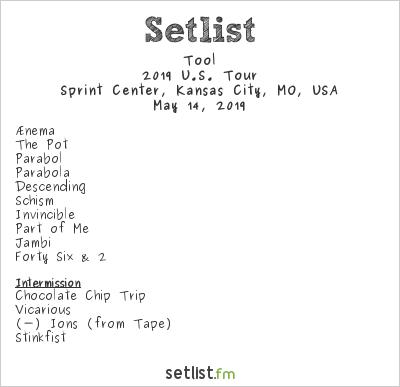 Tool Setlist Sprint Center, Kansas City, MO, USA 2019, 2019 U.S. Tour