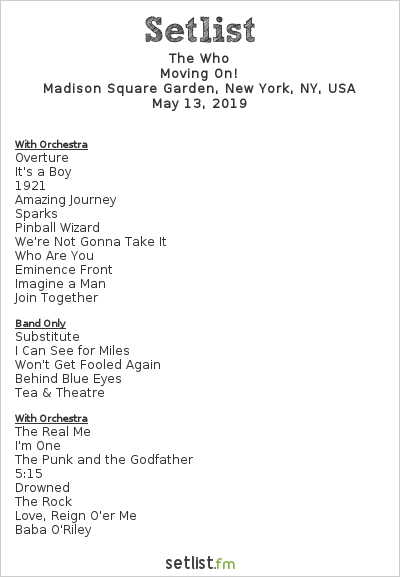 The Who Setlist Madison Square Garden, New York, NY, USA 2019, Moving On!
