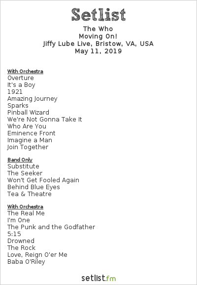 The Who Setlist Jiffy Lube Live, Bristow, VA, USA 2019, Moving On!