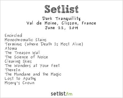 Dark Tranquillity Setlist Hellfest 2019 2019
