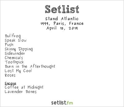 Stand Atlantic Setlist 1999, Paris, France 2019
