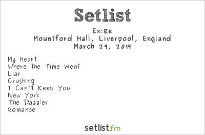 Ex:Re Setlist BBC Radio 6 Music Festival 2019 2019