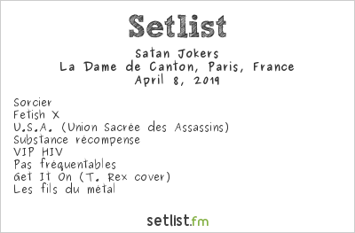 Satan Jokers Setlist La Dame de Canton, Paris, France 2019