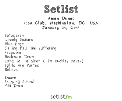 Amen Dunes Setlist 9:30 Club, Washington, DC, USA 2019