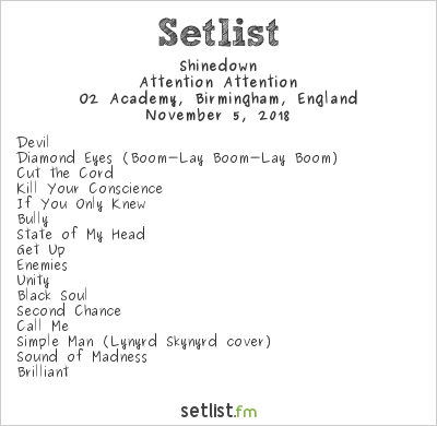 Shinedown Setlist O2 Academy, Birmingham, England 2018, Attention Attention