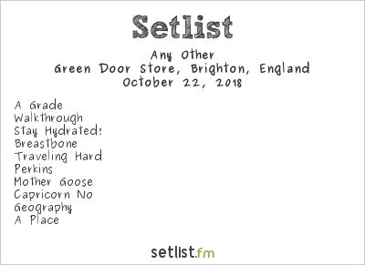 Any Other Setlist Green Door Store, Brighton, England 2018