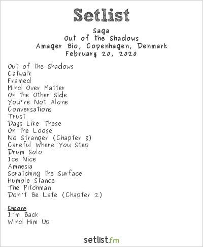 Saga Setlist Amager Bio, Copenhagen, Denmark 2020, Out Of The Shadows Tour