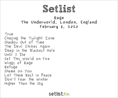 Rage Setlist The Underworld, London, England 2020