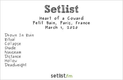 Heart of a Coward Setlist Petit Bain, Paris, France 2020