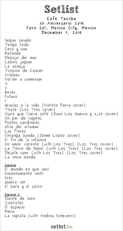 Café Tacvba Setlist Foro Sol, Mexico City, Mexico, 30 Aniversario 2019