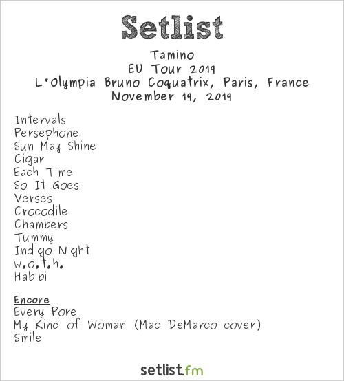 Tamino Setlist L'Olympia Bruno Coquatrix, Paris, France, EU Tour 2019