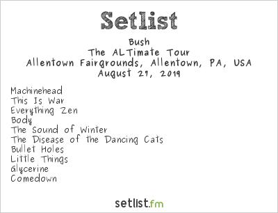 Bush Setlist Great Allentown Fair 2019 2019, The ALTimate Tour