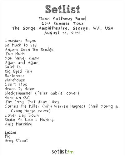 Dave Matthews Band Setlist The Gorge Amphitheatre, George, WA, USA 2019, 2019 Summer Tour