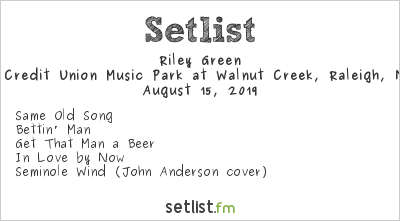 Riley Green Setlist Coastal Credit Union Music Park at Walnut Creek, Raleigh, NC, USA 2019