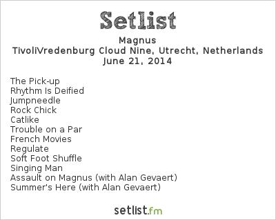Setlist Magnus