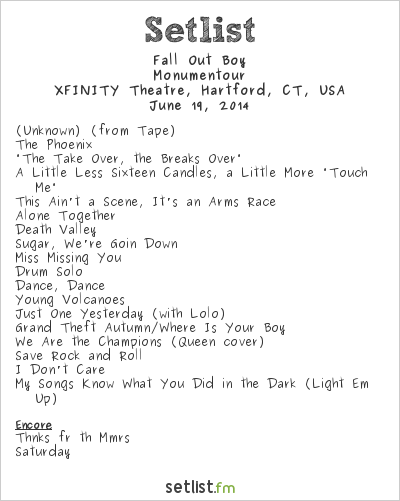 Fall Out Boy Setlist The Xfinity Theater, Hartford, CT, USA 2014, Monumentour