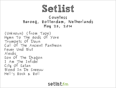 Countess Setlist Baroeg, Rotterdam, Netherlands 2014