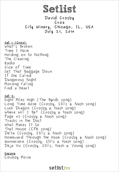 David Crosby Setlist City Winery, Chicago, IL, USA 2014, Croz Tour