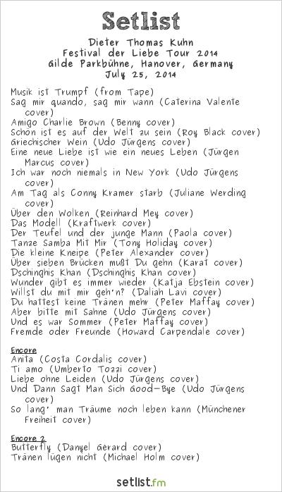 Dieter Thomas Kuhn & Band Setlist Gilde Parkbühne, Hanover, Germany, Festival der Liebe Tour 2014