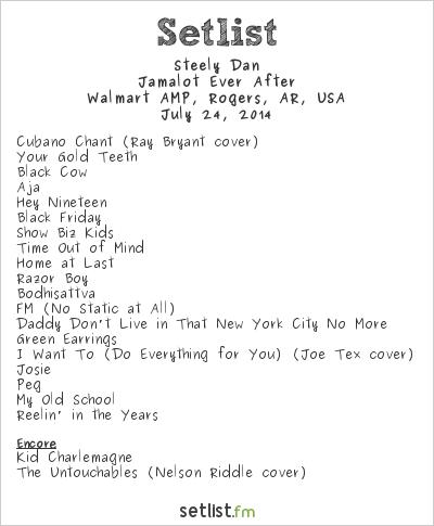 Steely Dan Setlist Walmart AMP, Rogers, AR, USA 2014, Jamalot Ever After