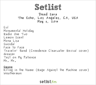 Dead Sara Setlist The Echo, Los Angeles, CA, USA 2014