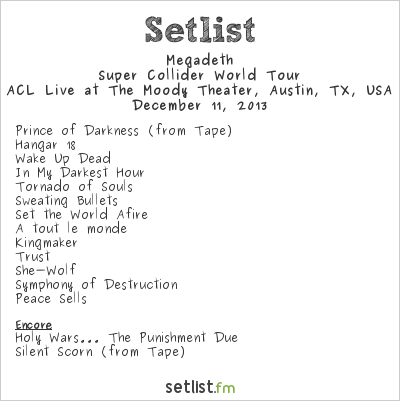 Megadeth Setlist The Moody Theater, Austin, TX, USA 2013, Super Collider World Tour