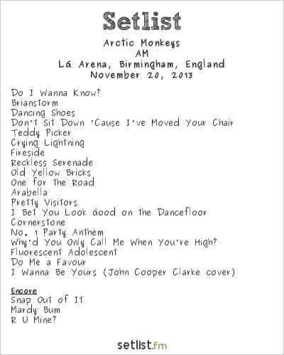 Arctic Monkeys Setlist LG Arena, Birmingham, England 2013, AM Tour