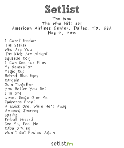 The Who Setlist American Airlines Center, Dallas, TX, USA 2015, The Who Hits 50!