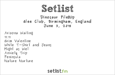 Dinosaur Pile-Up Setlist Glee Club, Birmingham, England 2015