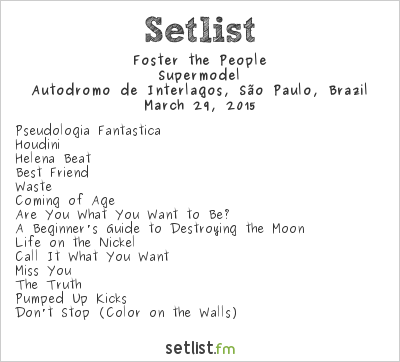 Foster the People Setlist Lollapalooza Brazil 2015 2015, Supermodel