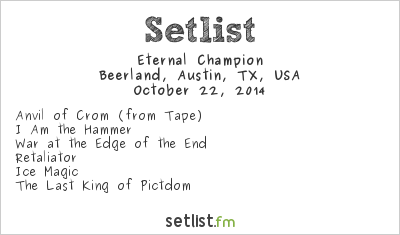 Eternal Champion at Beerland, Austin, TX, USA Setlist