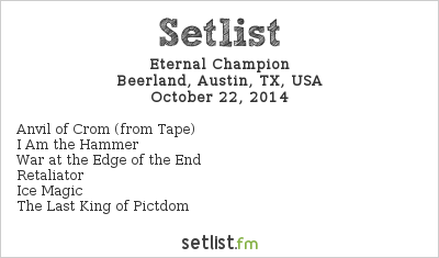 Eternal Champion Setlist Beerland, Austin, TX, USA 2014