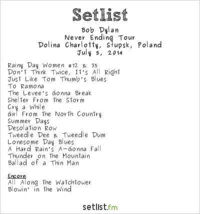 Bob Dylan Setlist Festiwal Legend Rocka 2014 2014, Never Ending Tour