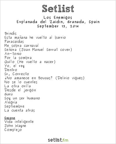 Los Enemigos Setlist Explanada del Zaidín, Granada, Spain 2014