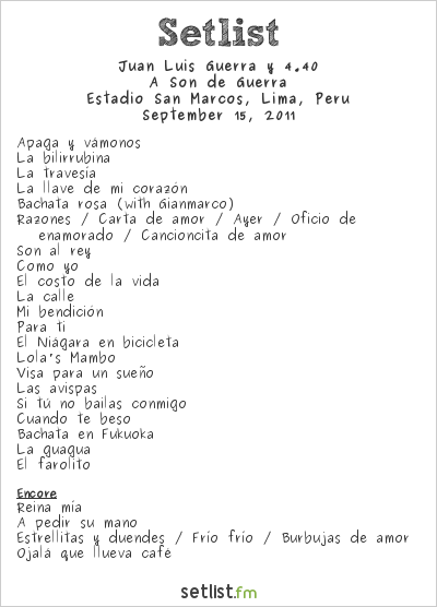 Juan Luis Guerra Setlist Estadio San Marcos, Lima, Peru 2011, A Son de Guerra