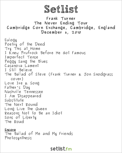 Frank Turner Setlist Corn Exchange, Cambridge, England 2010, The Never Ending Tour