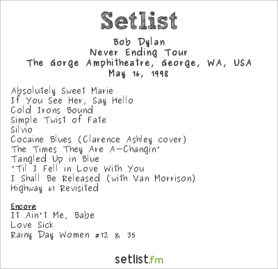 Bob Dylan Setlist The Gorge Amphitheatre, George, WA, USA 1998, Never Ending Tour