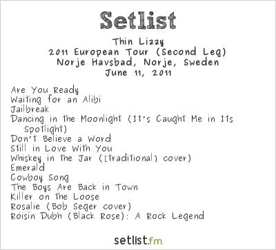 Thin Lizzy Setlist Sweden Rock Festival 2011 2011, 2011 European Tour (Second Leg)