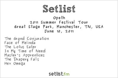 Opeth Setlist Bonnaroo Festival, Manchester, TN, USA 2011